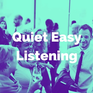 quiet easy listening